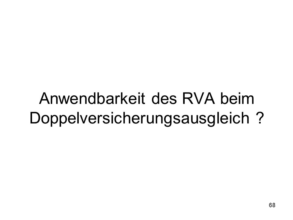 Anwendbarkeit des RVA beim Doppelversicherungsausgleich