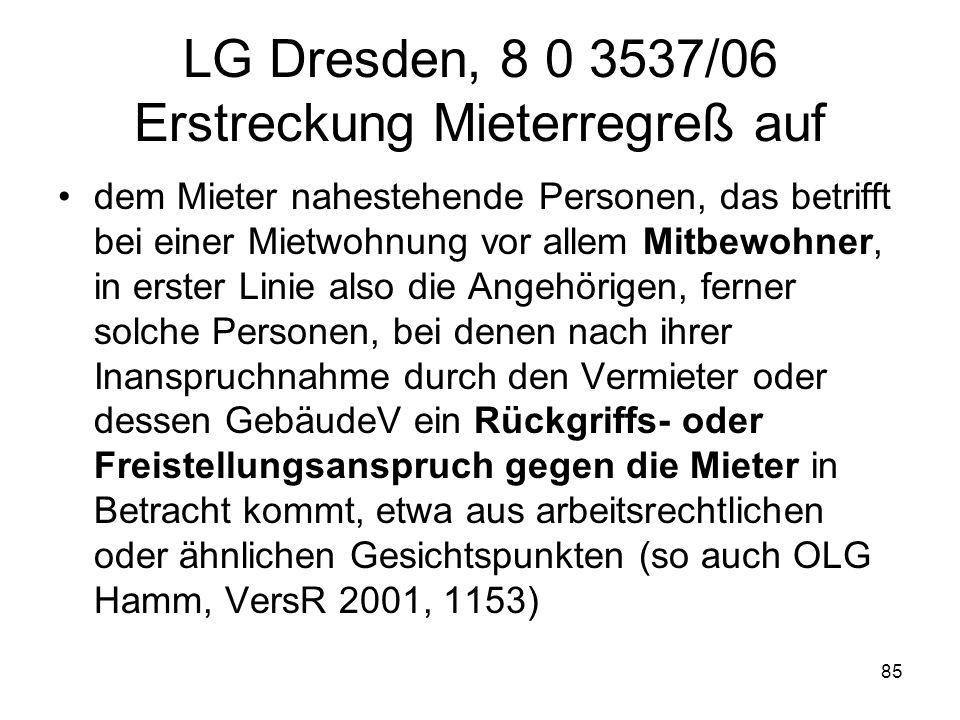 LG Dresden, 8 0 3537/06 Erstreckung Mieterregreß auf