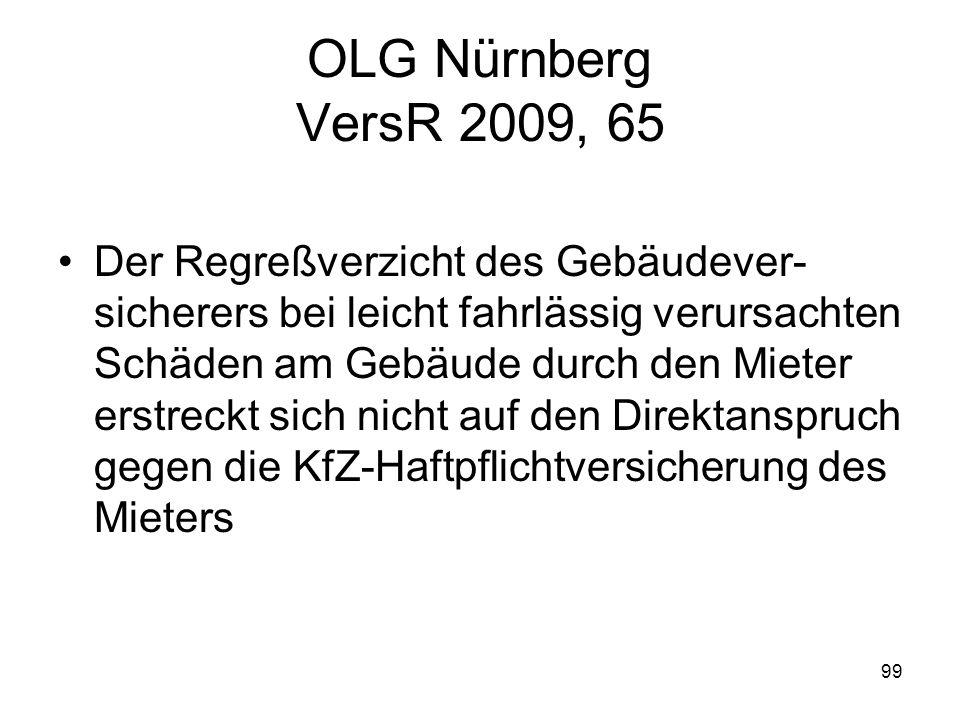 OLG Nürnberg VersR 2009, 65
