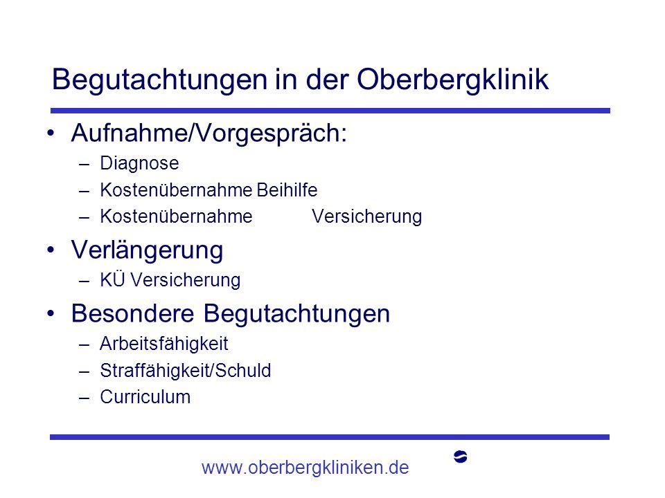 Begutachtungen in der Oberbergklinik