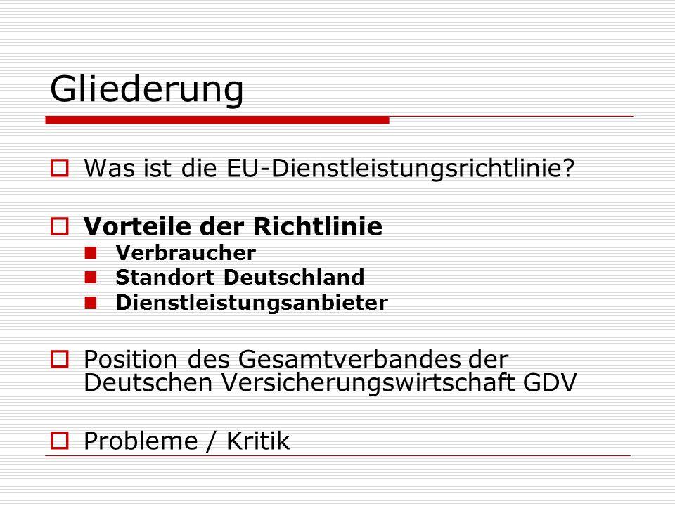 Gliederung Was ist die EU-Dienstleistungsrichtlinie
