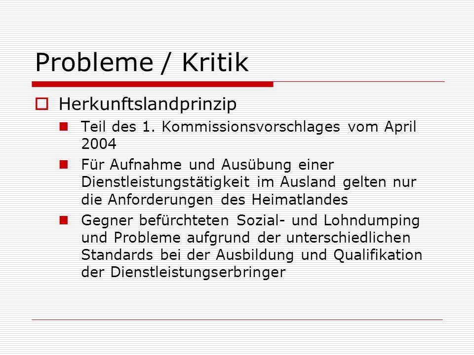 Probleme / Kritik Herkunftslandprinzip