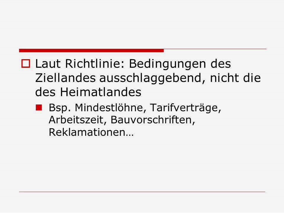 Laut Richtlinie: Bedingungen des Ziellandes ausschlaggebend, nicht die des Heimatlandes