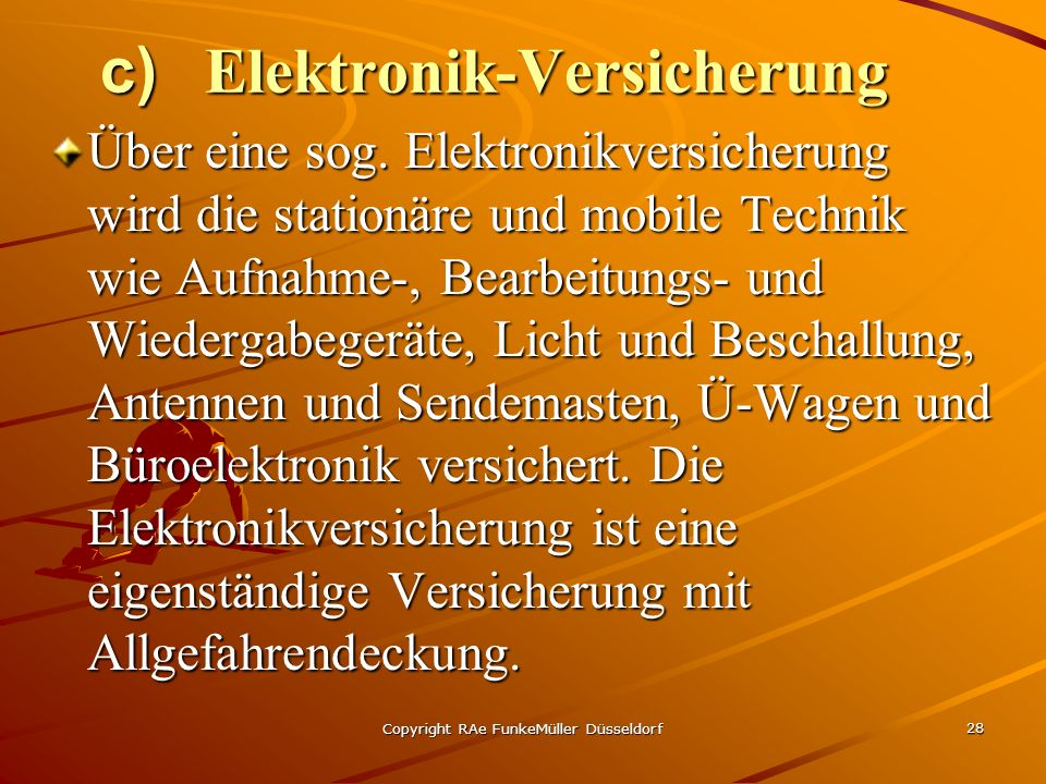 c) Elektronik-Versicherung