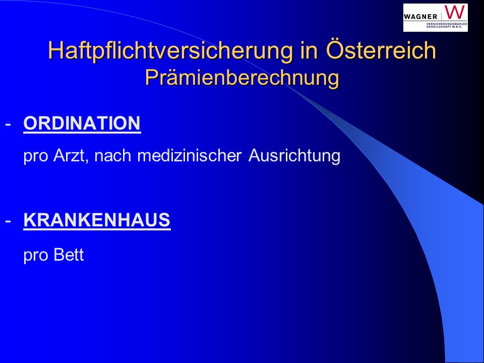 Haftpflichtversicherung in Österreich Prämienberechnung