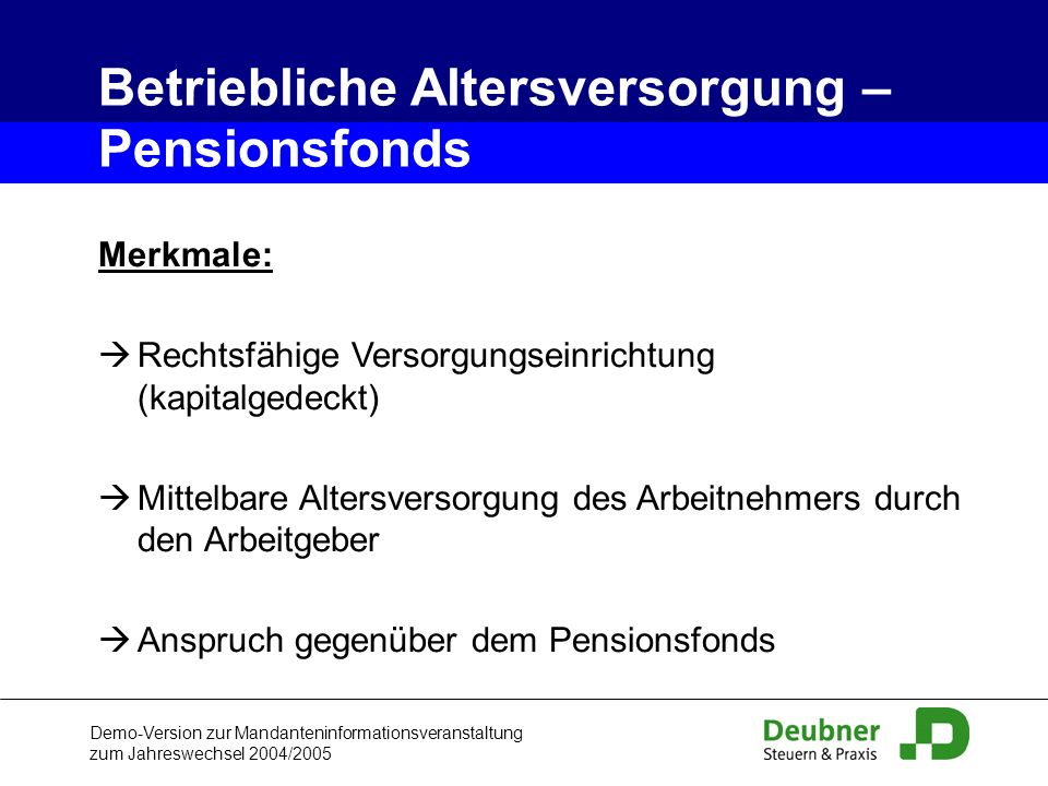 Betriebliche Altersversorgung – Pensionsfonds