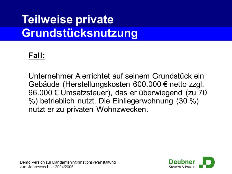 Teilweise private Grundstücksnutzung Fall: