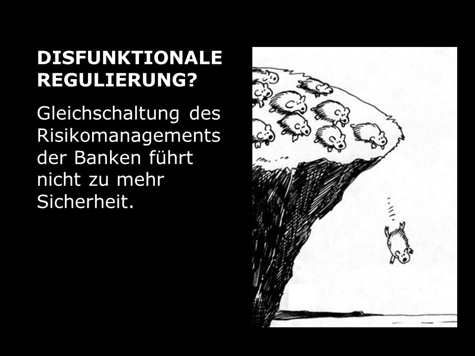 DISFUNKTIONALE REGULIERUNG