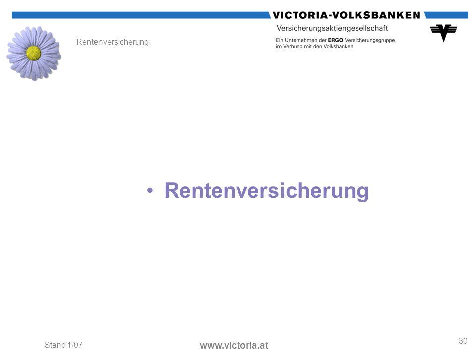 Rentenversicherung Rentenversicherung Stand 1/07 www.victoria.at