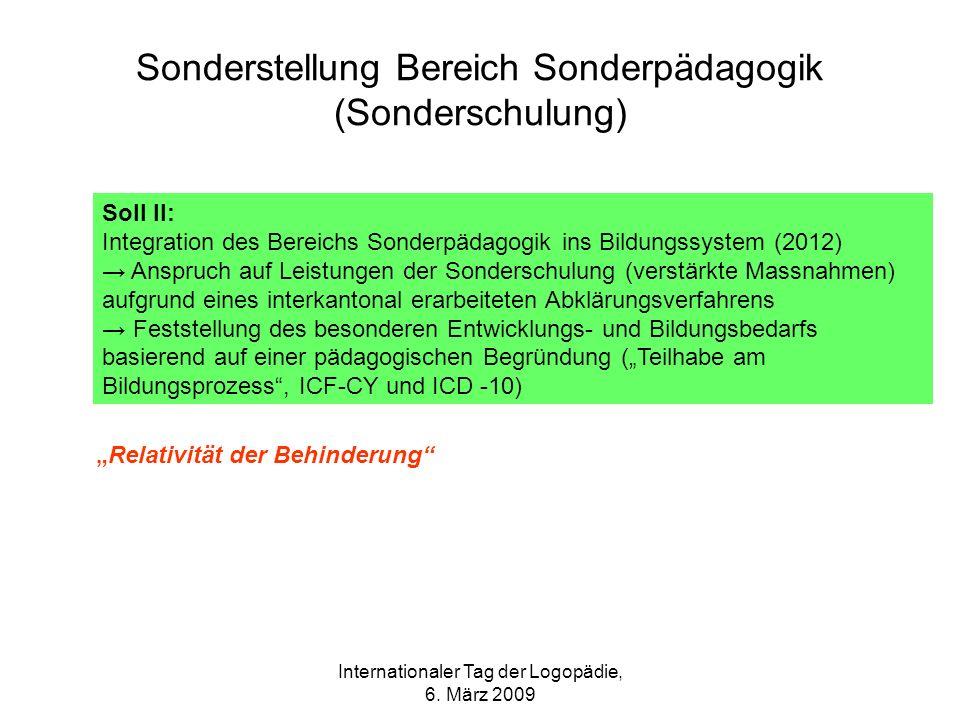 Sonderstellung Bereich Sonderpädagogik (Sonderschulung)