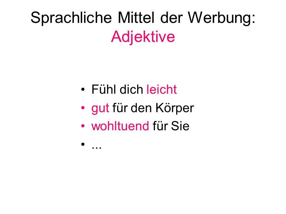Sprachliche Mittel der Werbung: Adjektive