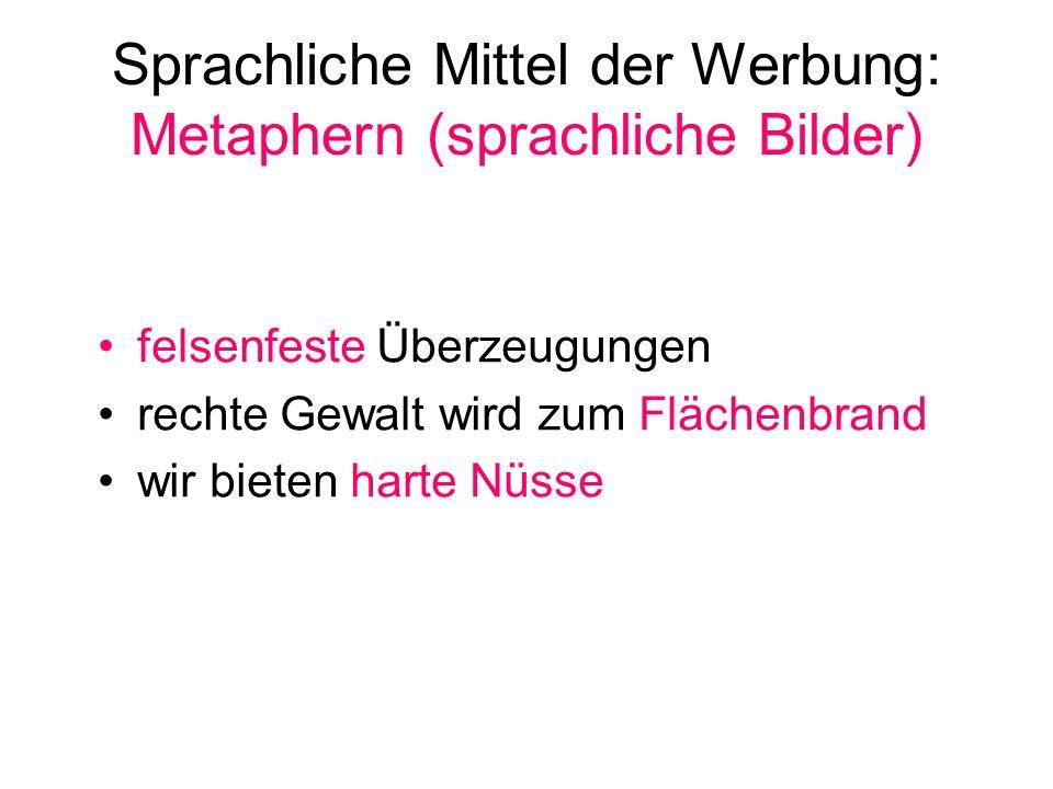Sprachliche Mittel der Werbung: Metaphern (sprachliche Bilder)