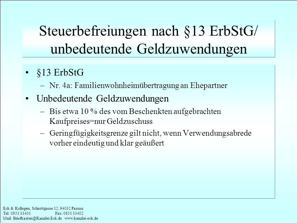 Steuerbefreiungen nach §13 ErbStG/ unbedeutende Geldzuwendungen