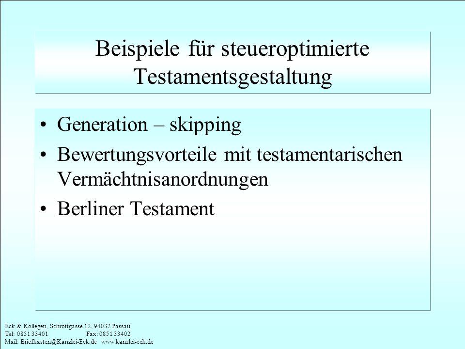 Beispiele für steueroptimierte Testamentsgestaltung