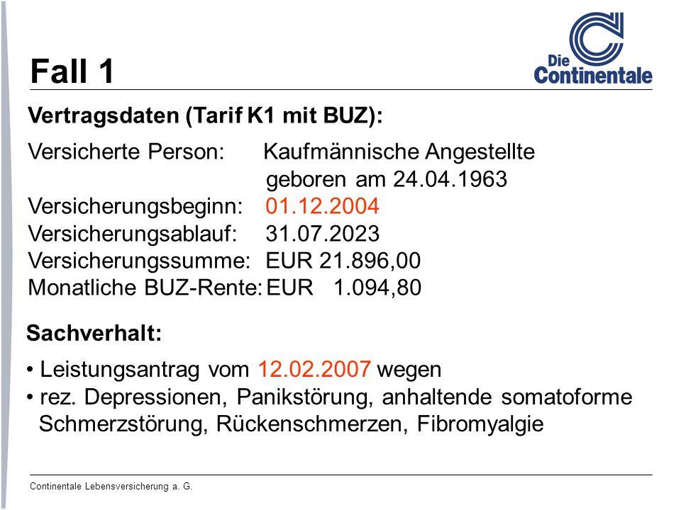 Fall 1 Vertragsdaten (Tarif K1 mit BUZ):