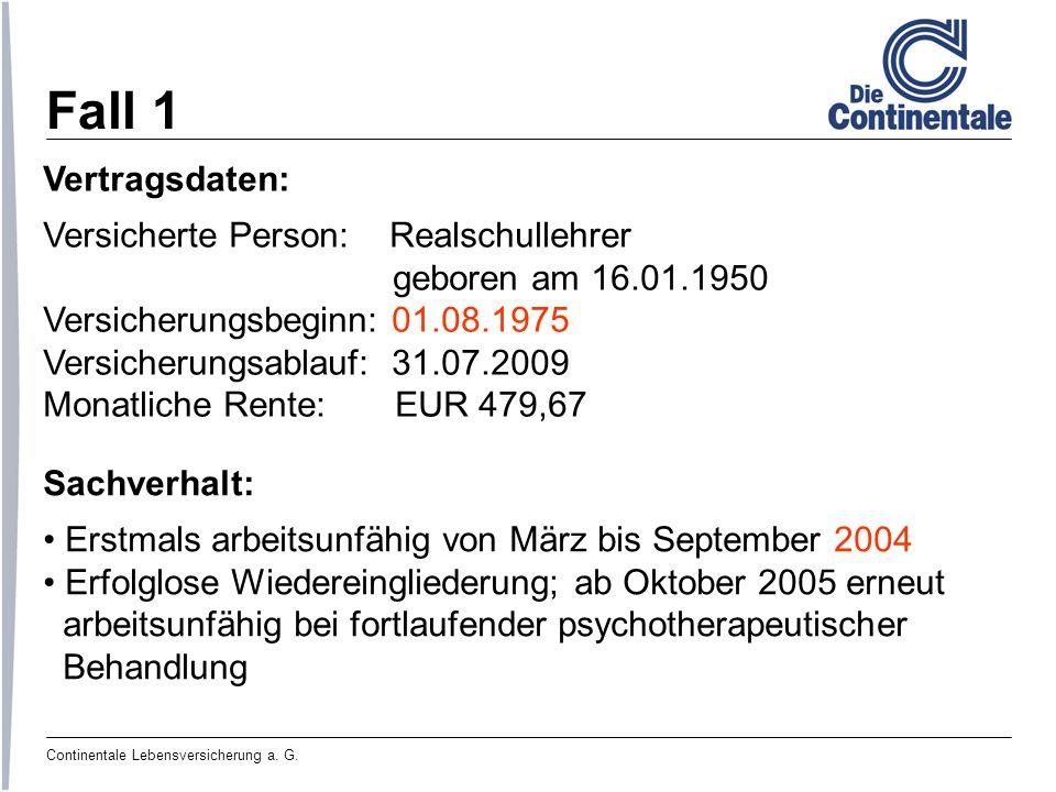 Fall 1 Vertragsdaten: Versicherte Person: Realschullehrer