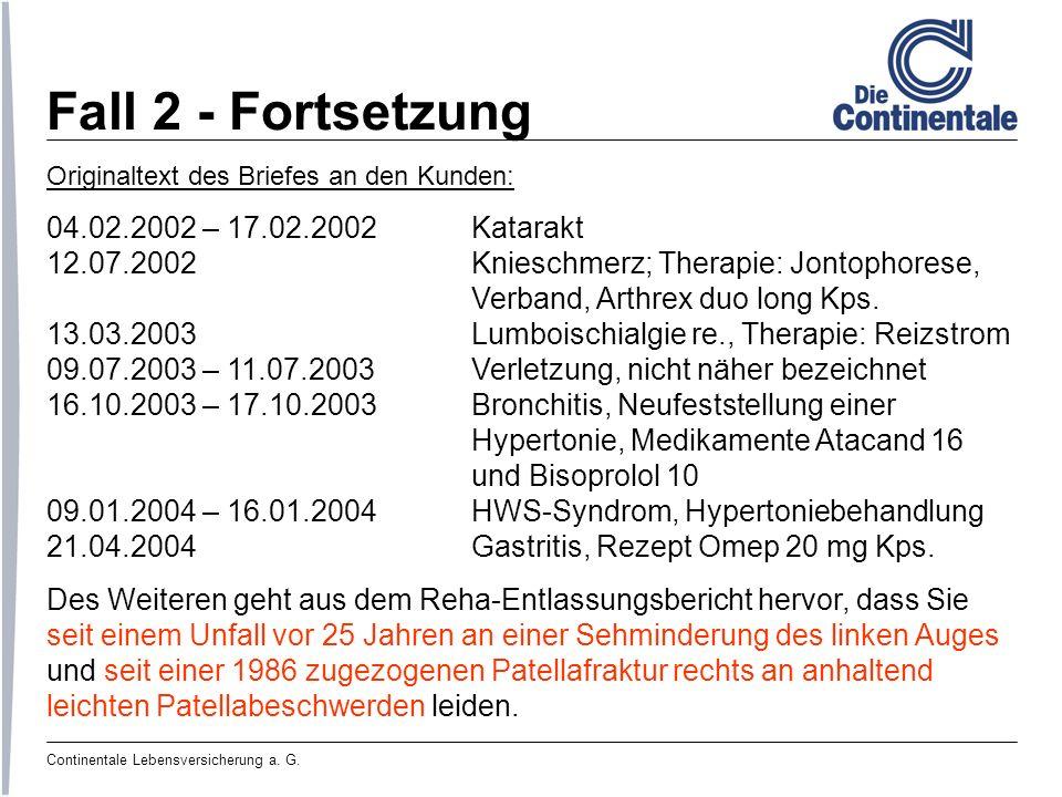 Fall 2 - Fortsetzung 04.02.2002 – 17.02.2002 Katarakt