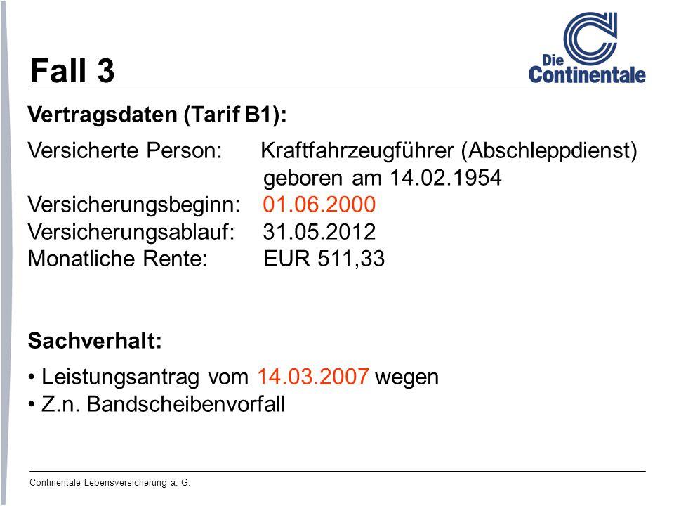 Fall 3 Vertragsdaten (Tarif B1):