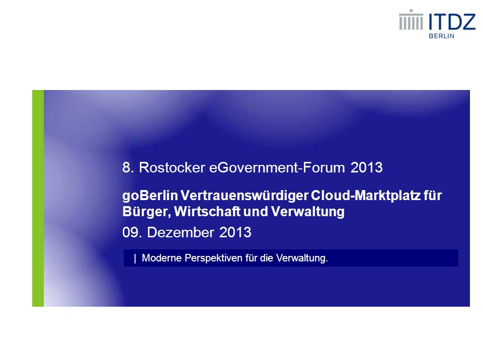 8. Rostocker eGovernment-Forum 2013