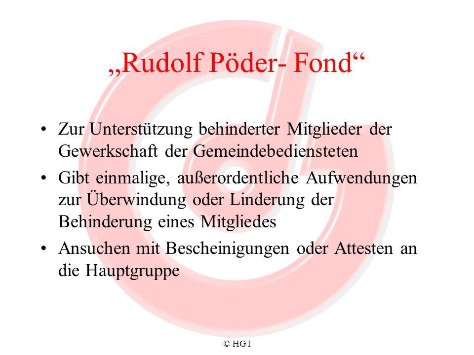 """""""Rudolf Pöder- Fond Zur Unterstützung behinderter Mitglieder der Gewerkschaft der Gemeindebediensteten."""