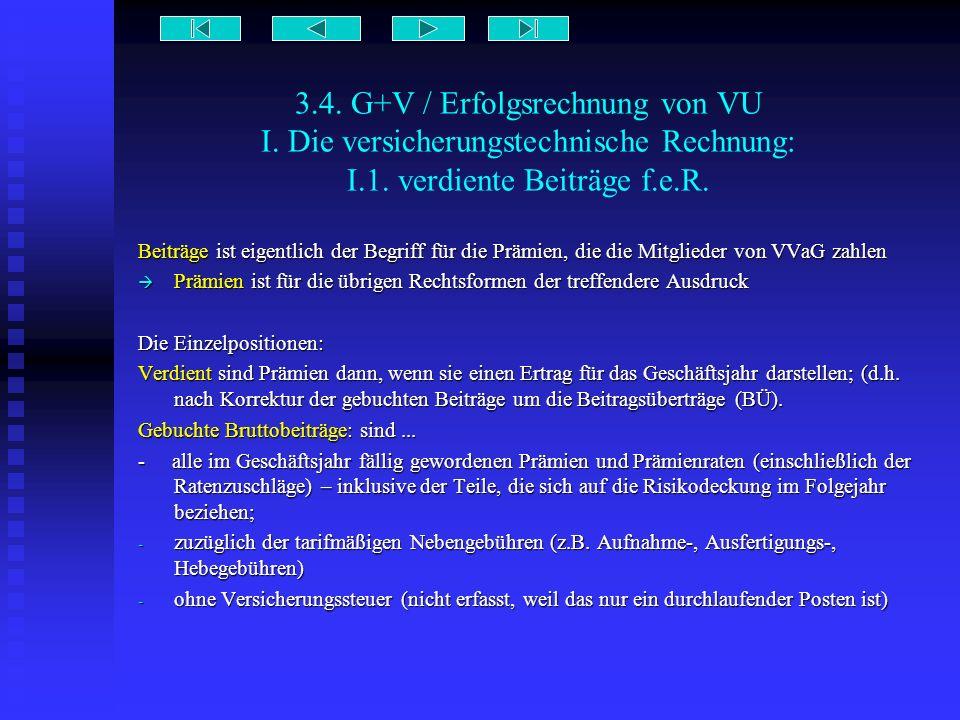 3. 4. G+V / Erfolgsrechnung von VU I