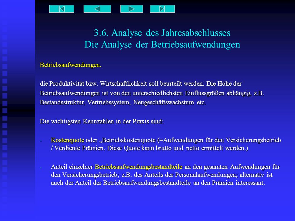 3.6. Analyse des Jahresabschlusses Die Analyse der Betriebsaufwendungen