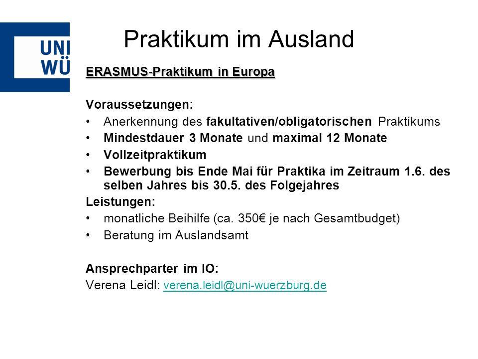 Praktikum im Ausland ERASMUS-Praktikum in Europa Voraussetzungen: