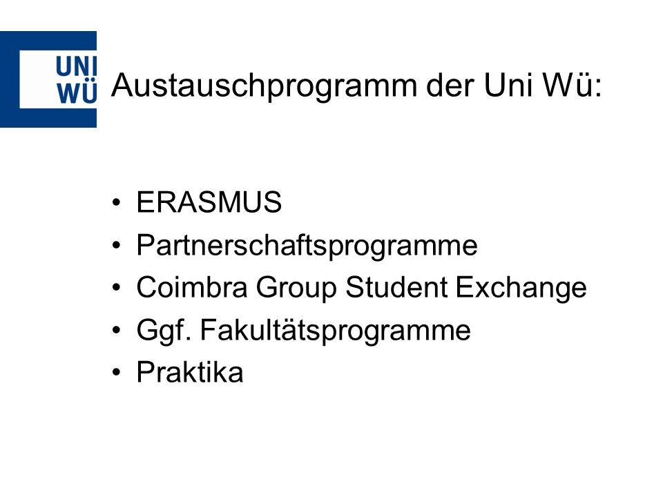 Austauschprogramm der Uni Wü: