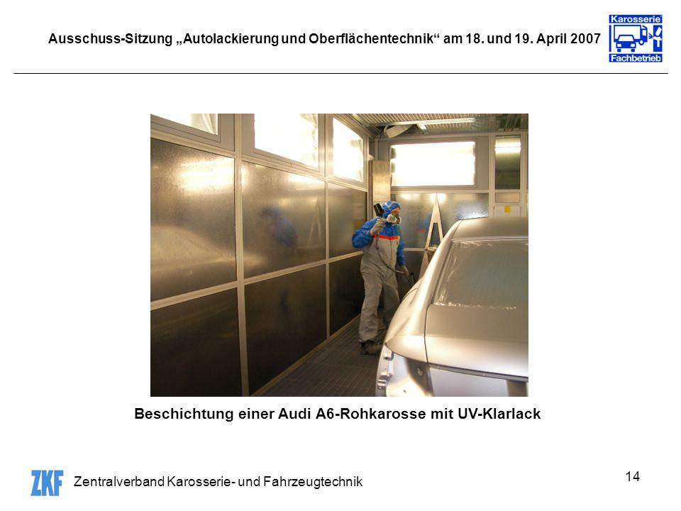 Beschichtung einer Audi A6-Rohkarosse mit UV-Klarlack