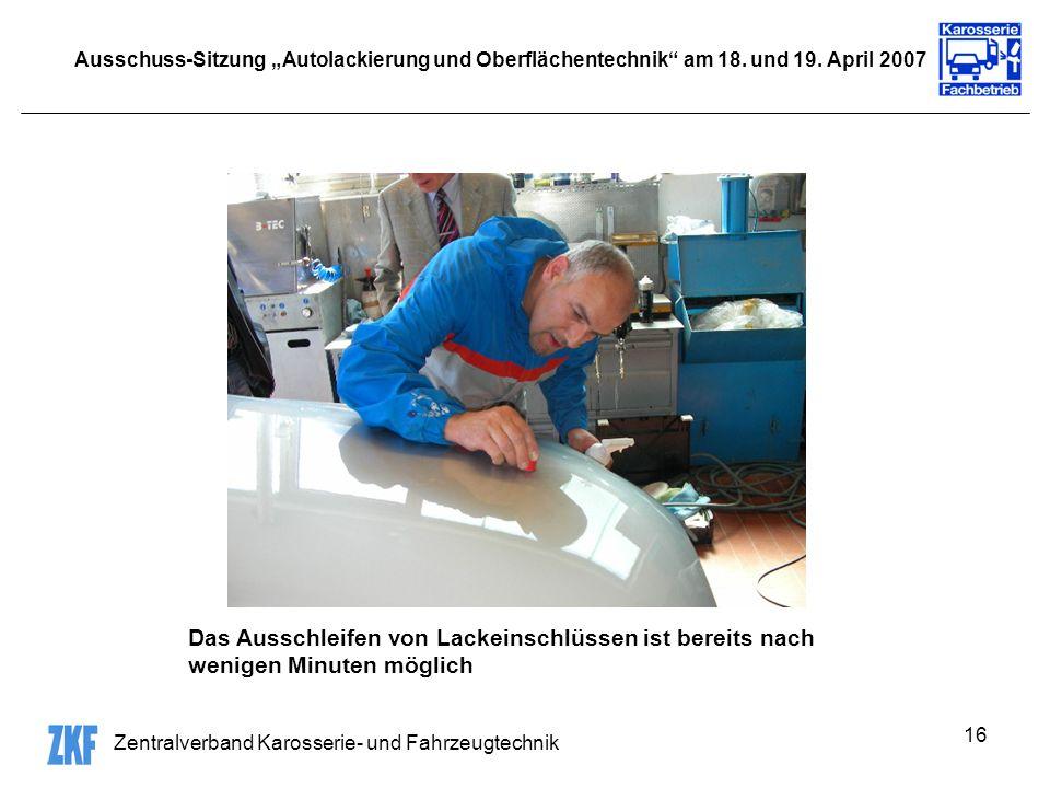 """Ausschuss-Sitzung """"Autolackierung und Oberflächentechnik am 18. und 19. April 2007"""