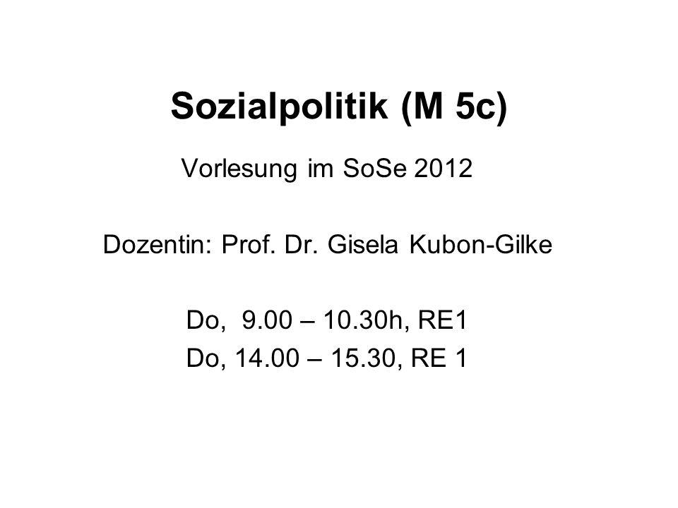 Dozentin: Prof. Dr. Gisela Kubon-Gilke