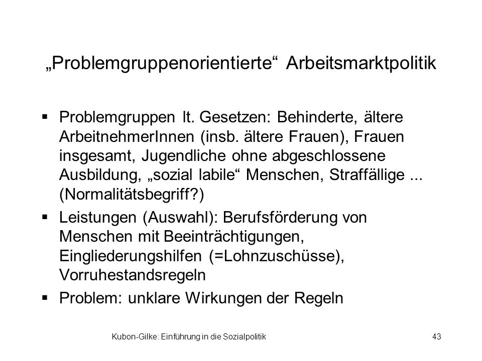 """""""Problemgruppenorientierte Arbeitsmarktpolitik"""