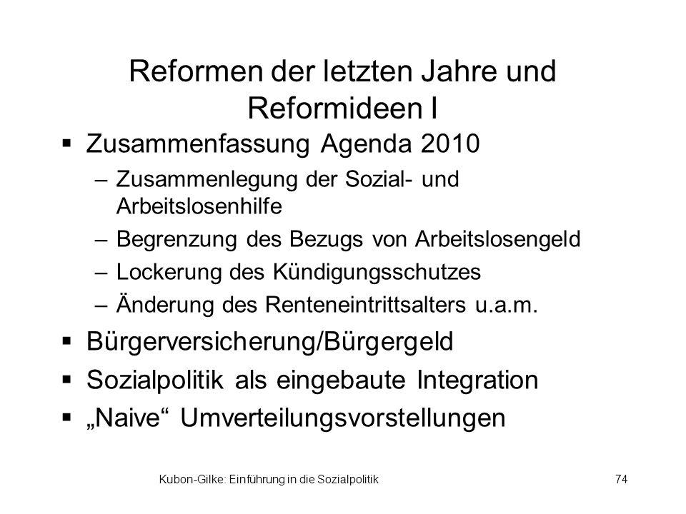 Reformen der letzten Jahre und Reformideen I