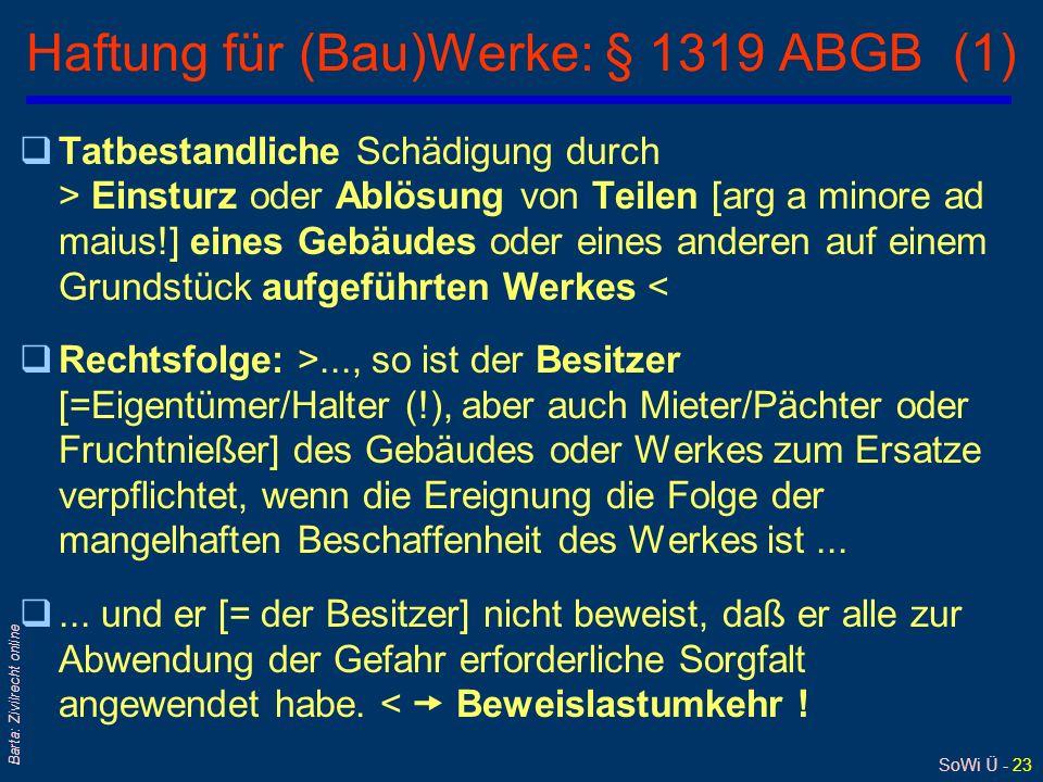 Haftung für (Bau)Werke: § 1319 ABGB (1)