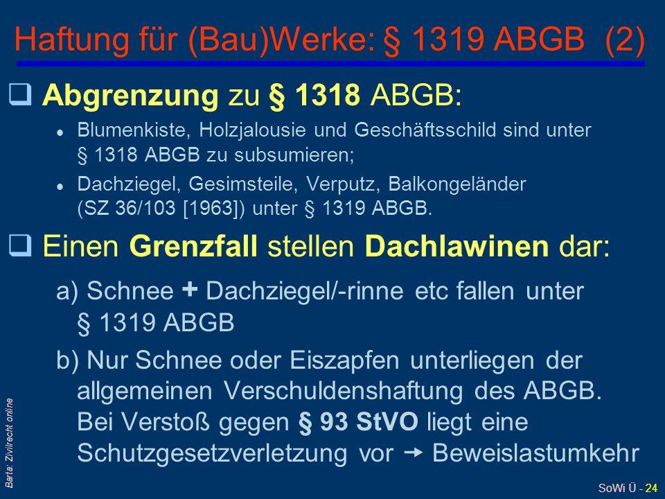 Haftung für (Bau)Werke: § 1319 ABGB (2)