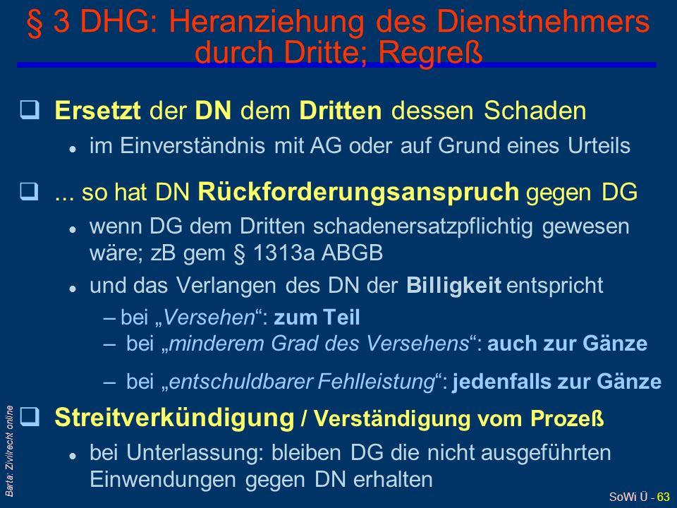 § 3 DHG: Heranziehung des Dienstnehmers durch Dritte; Regreß