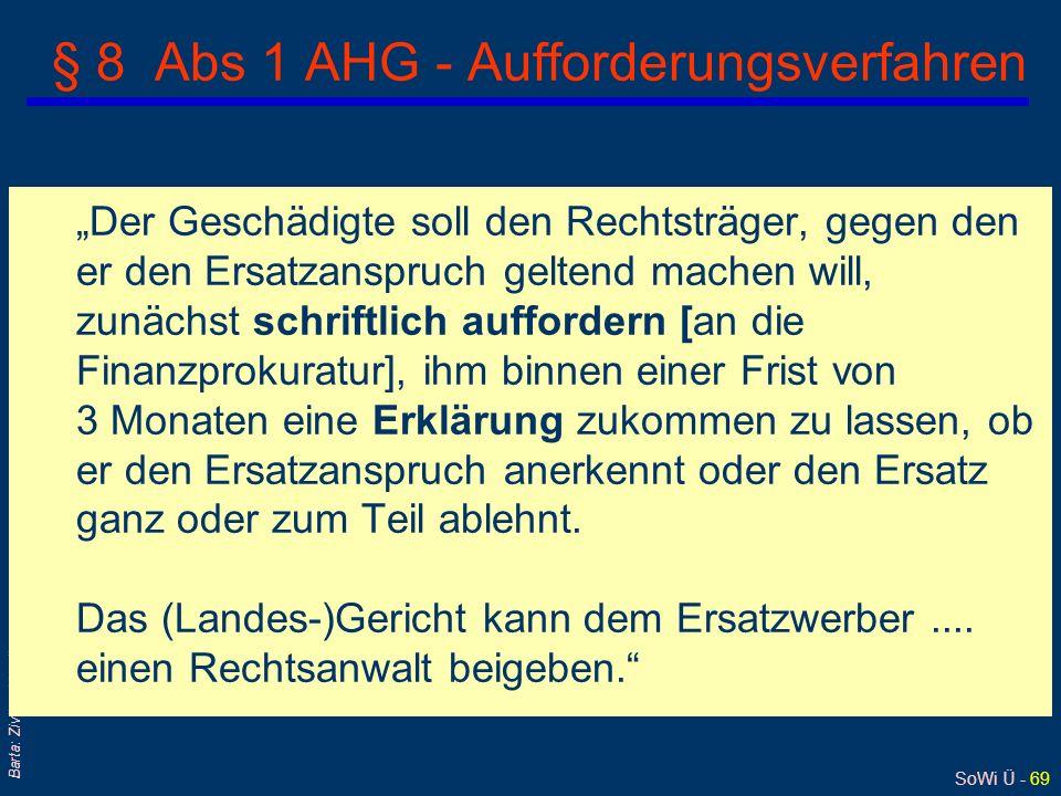§ 8 Abs 1 AHG - Aufforderungsverfahren