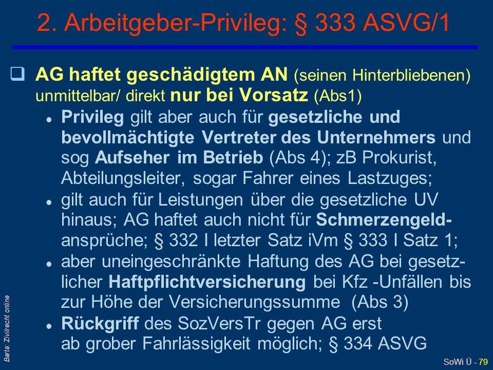 2. Arbeitgeber-Privileg: § 333 ASVG/1
