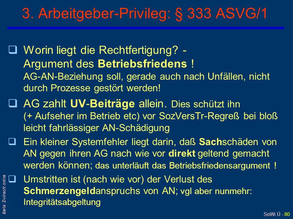 3. Arbeitgeber-Privileg: § 333 ASVG/1