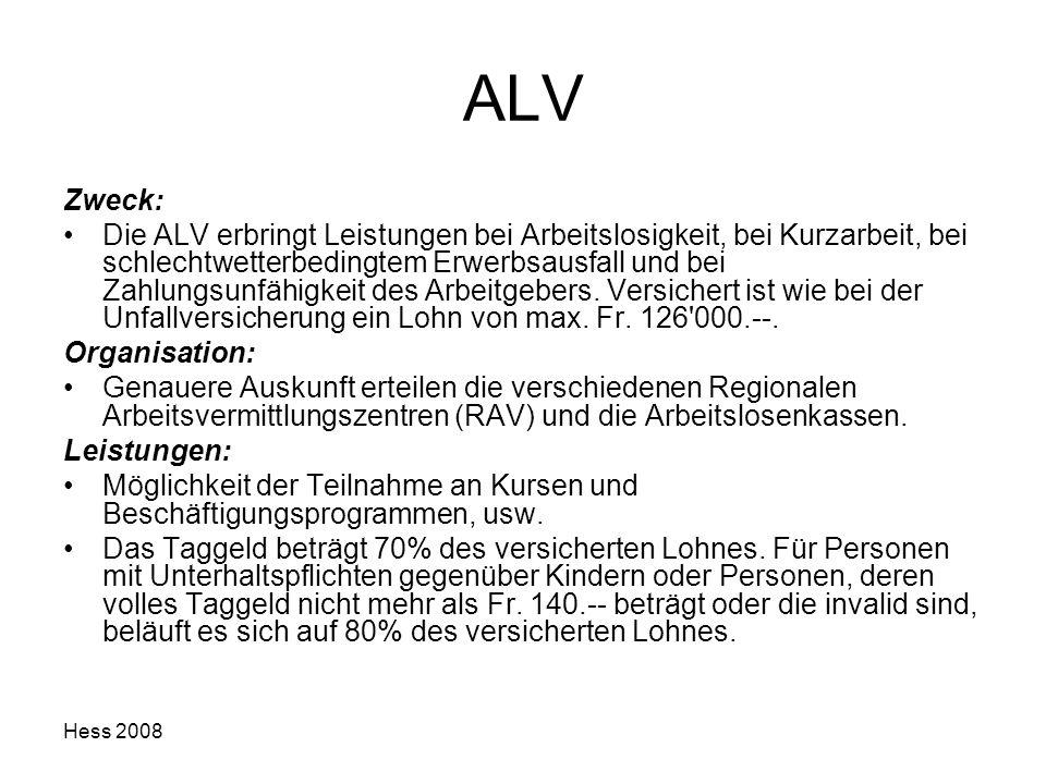 ALV Zweck: