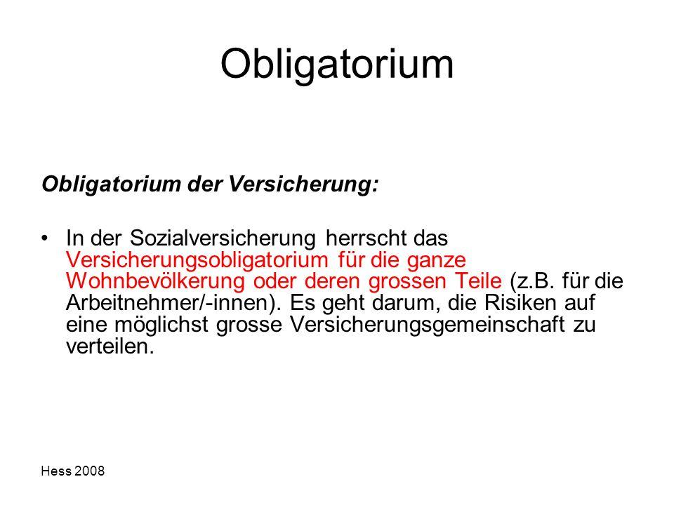 Obligatorium Obligatorium der Versicherung: