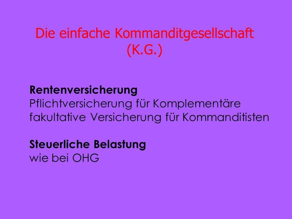 Die einfache Kommanditgesellschaft (K.G.)