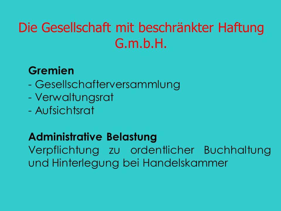 Die Gesellschaft mit beschränkter Haftung G.m.b.H.