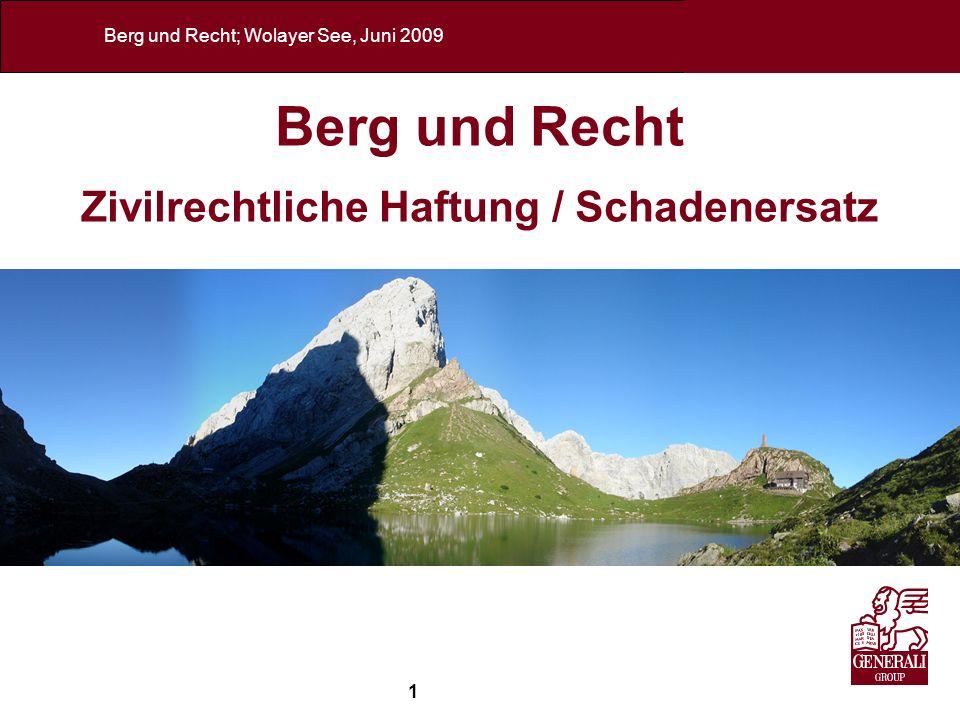 Berg und Recht Zivilrechtliche Haftung / Schadenersatz