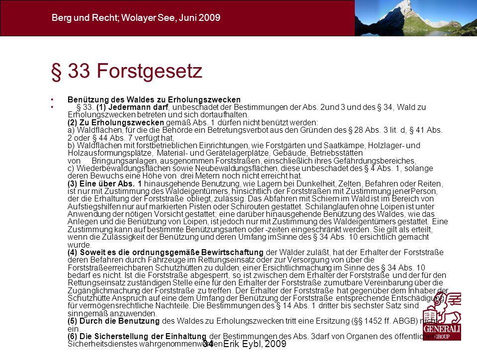 § 33 Forstgesetz Benützung des Waldes zu Erholungszwecken