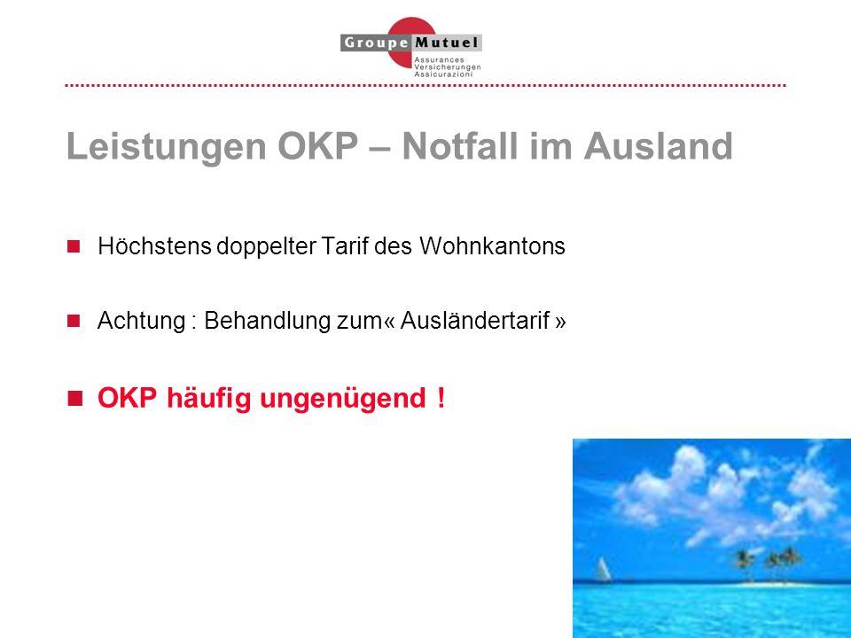 Leistungen OKP – Notfall im Ausland