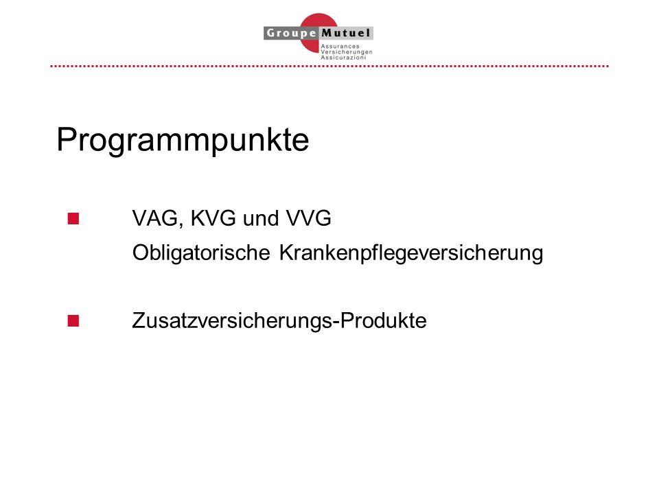 Programmpunkte VAG, KVG und VVG