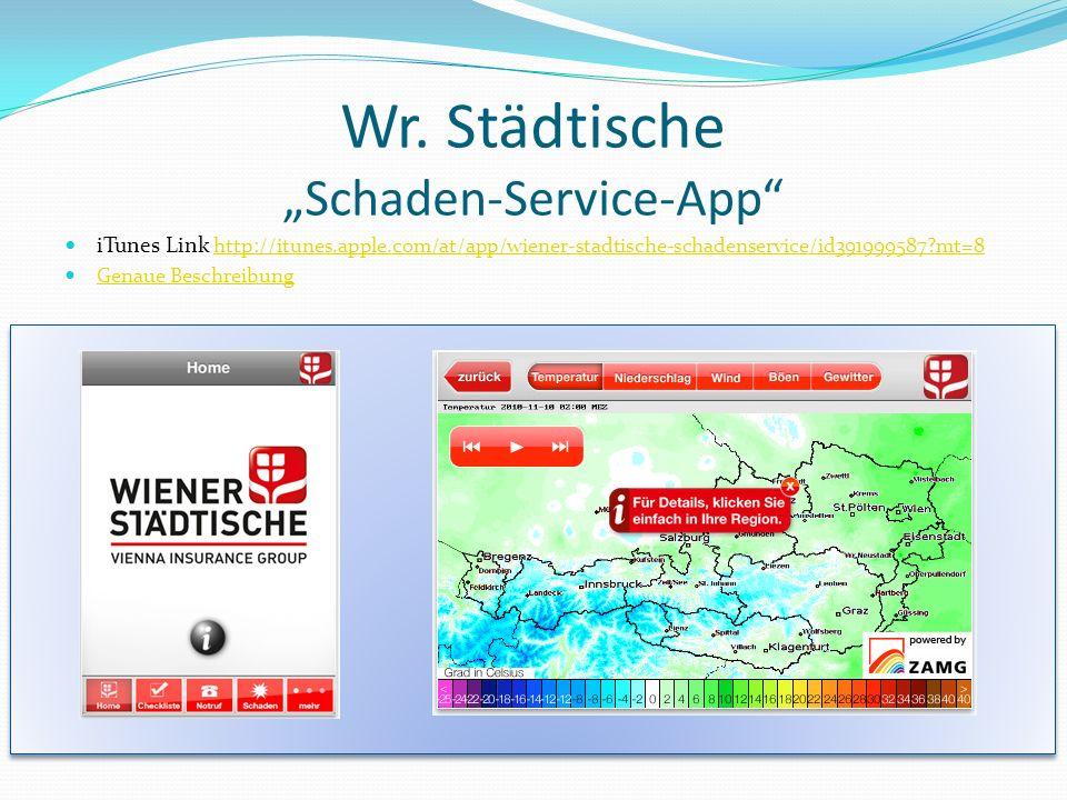 """Wr. Städtische """"Schaden-Service-App"""
