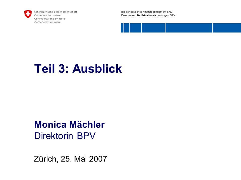 Teil 3: Ausblick Monica Mächler Direktorin BPV