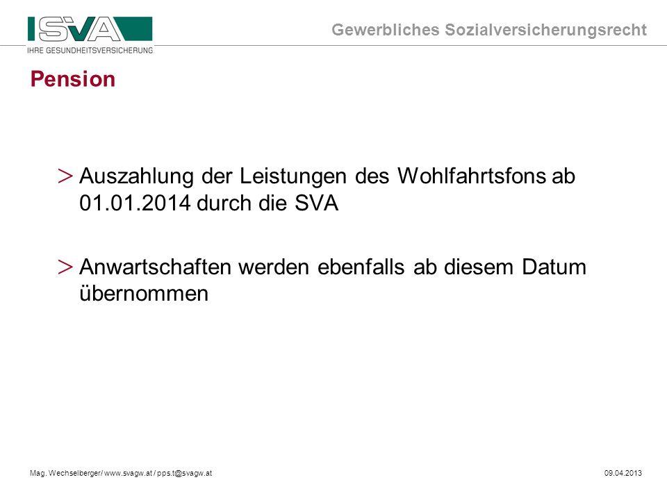 Pension Auszahlung der Leistungen des Wohlfahrtsfons ab 01.01.2014 durch die SVA.